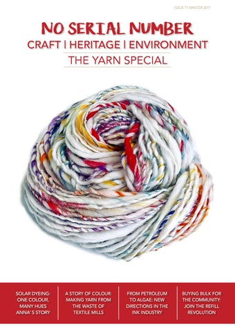 851e532f28ba4 No Serial Number Winter Issue 2017, The Yarn Special by No Serial Number  e-Magazine - issuu