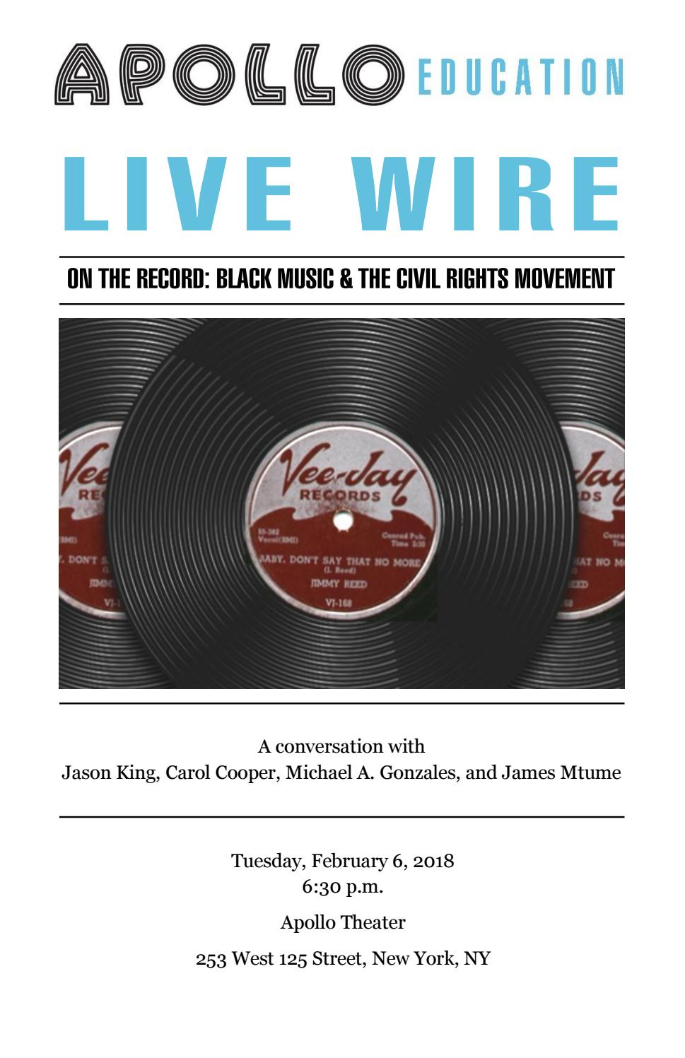 Apollo Live Wire: On the Record - Black Music and the Civil Rights Movement  by Apollo Education - issuu