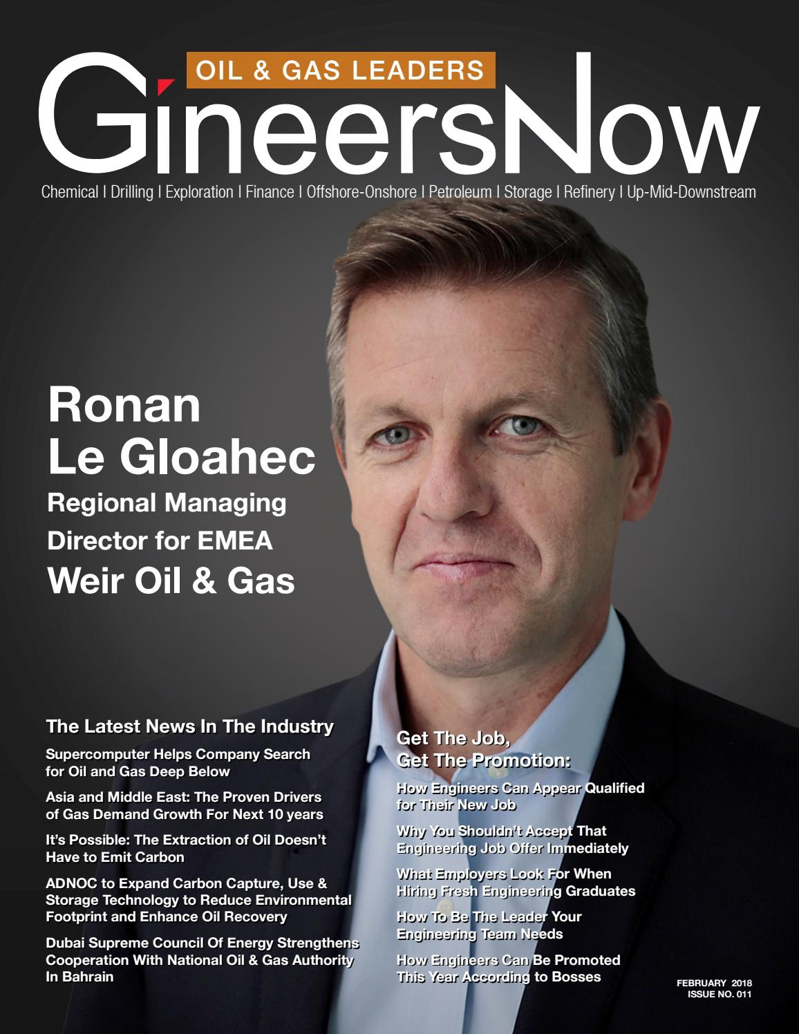 February 2018 Oil & Gas Leaders Issue 011 by GineersNow - issuu