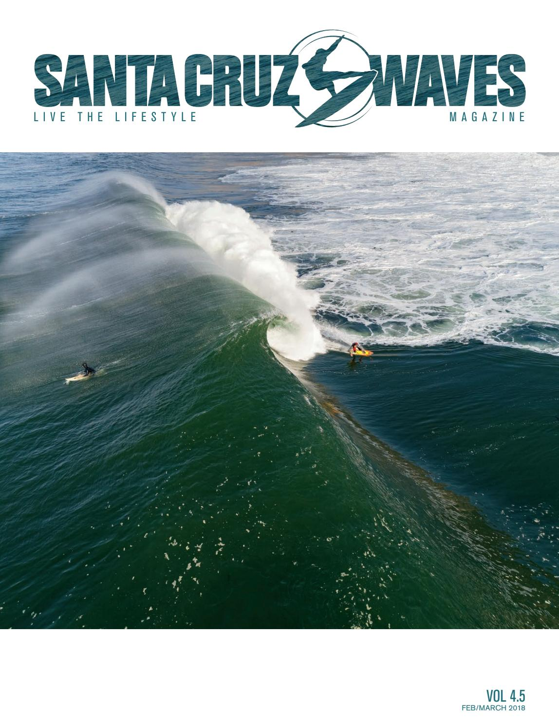 Santa Cruz Waves Feb/March 2018 Issue 4.5 by Santa Cruz Waves - issuu