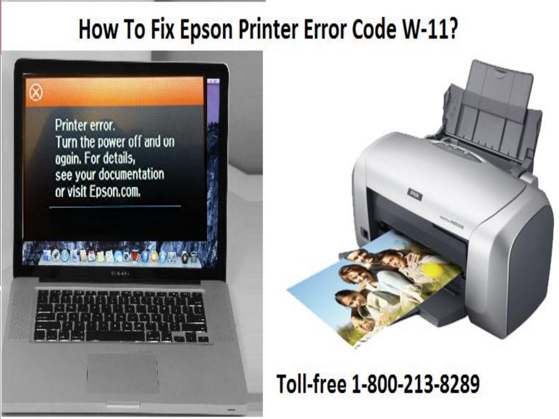 Epson printer error code w 11 or call 18002138289