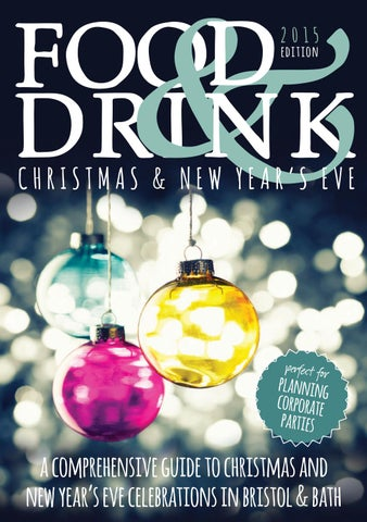 3e3ae3a2 Bristol & Bath Christmas & New Year's Eve Guide 2015 by Food & Drink ...