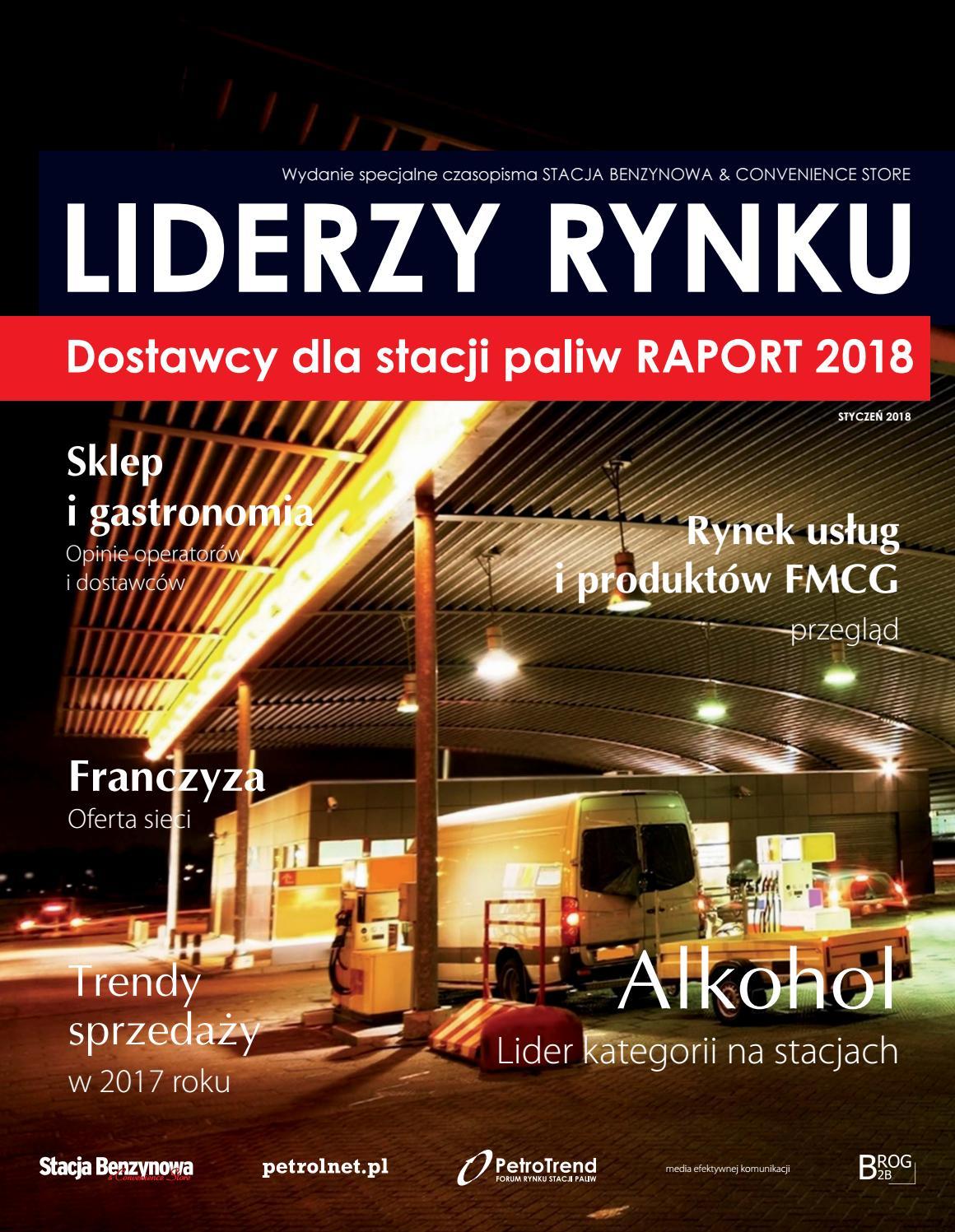 b25737ae09c5c5 LIDERZY RYNKU - DOSTAWCY DLA STACJI PALIW - RAPORT 2018 by BROG B2B - issuu