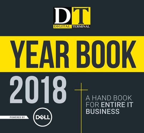 fc9ac1ed8aa42b DT Year Book 2018 by Digital Terminal - issuu