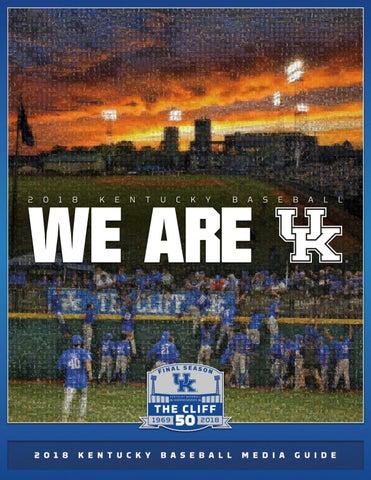 ae680402674 TABLE OF CONTENTS New Kentucky Baseball Stadium Kentucky is Nike Elite