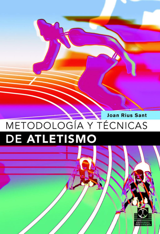 Atletismo metodologia y tecnicas by enver omar - issuu