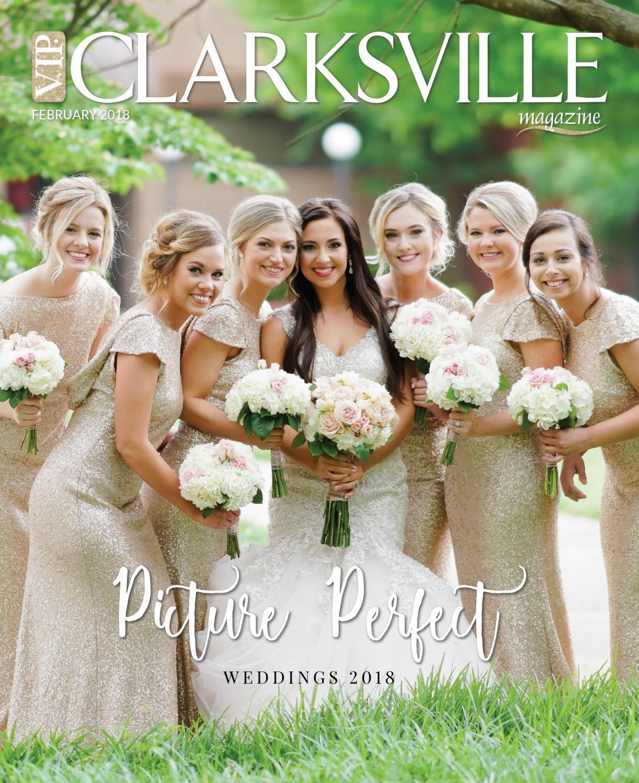 Vip Clarksville Magazine Bridal Issue 2018 By Vip Clarksville