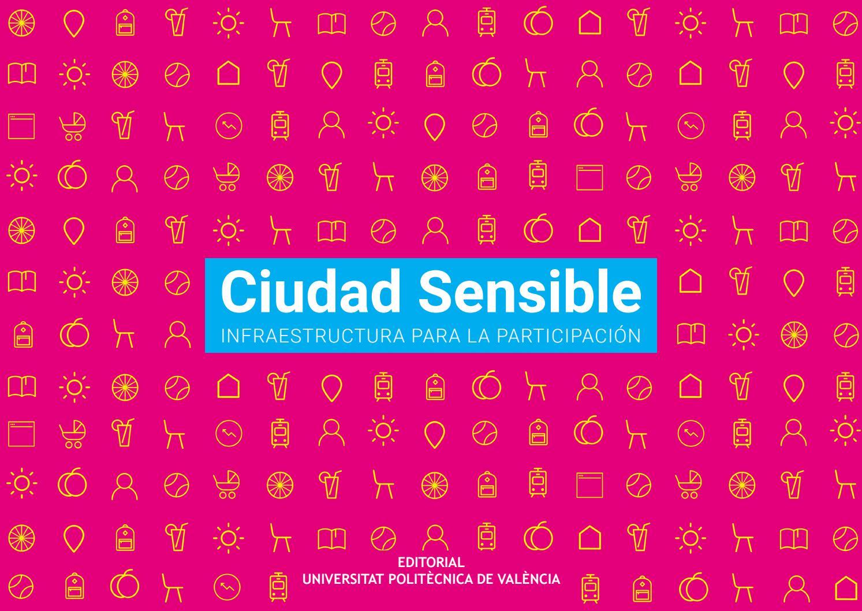 Calendario Etsa Upv.Ciudad Sensible Infraestructura Para La Participacion By Carpe Issuu