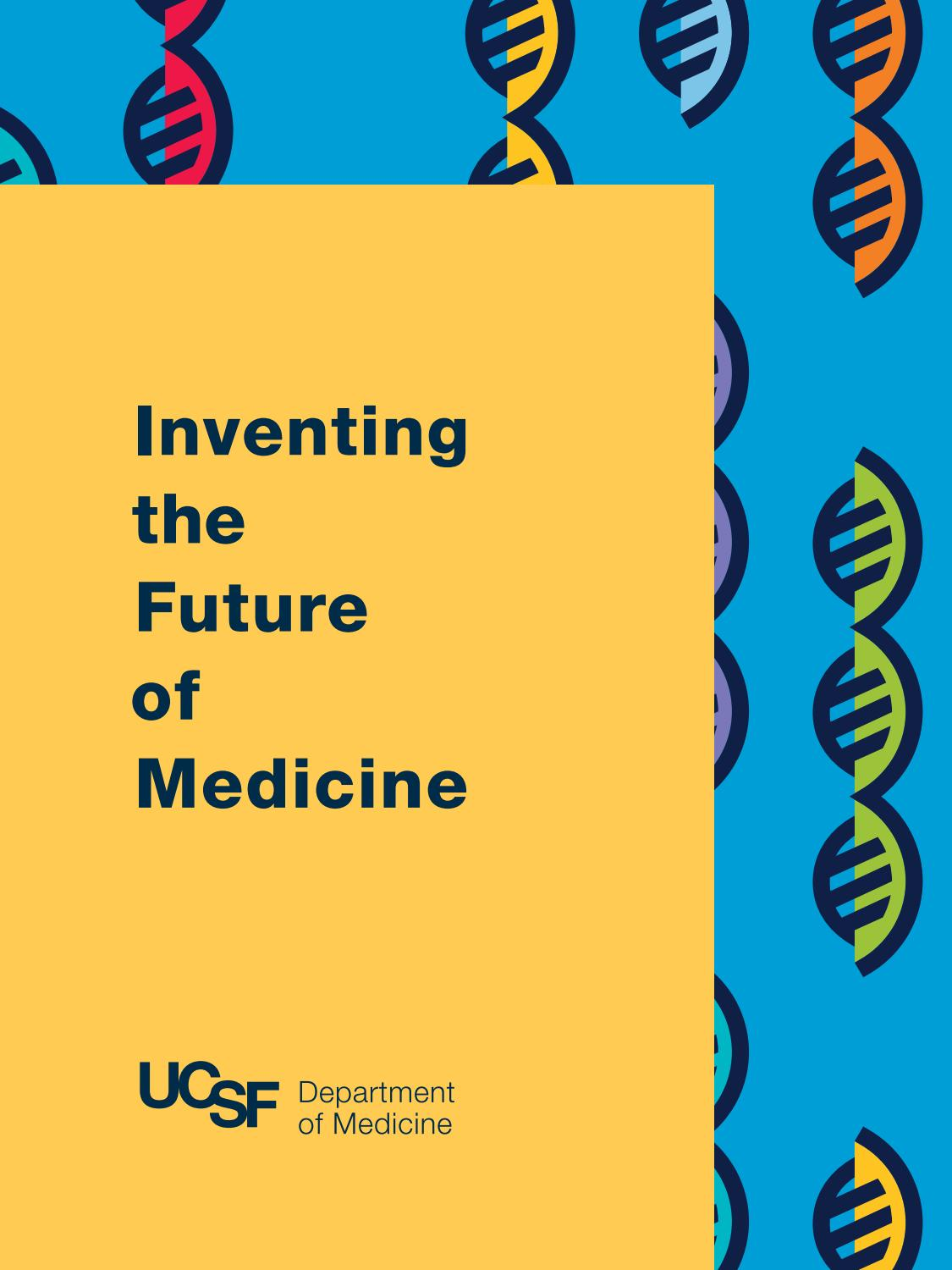 UCSF Department of Medicine: 2017 Annual Report by UCSF