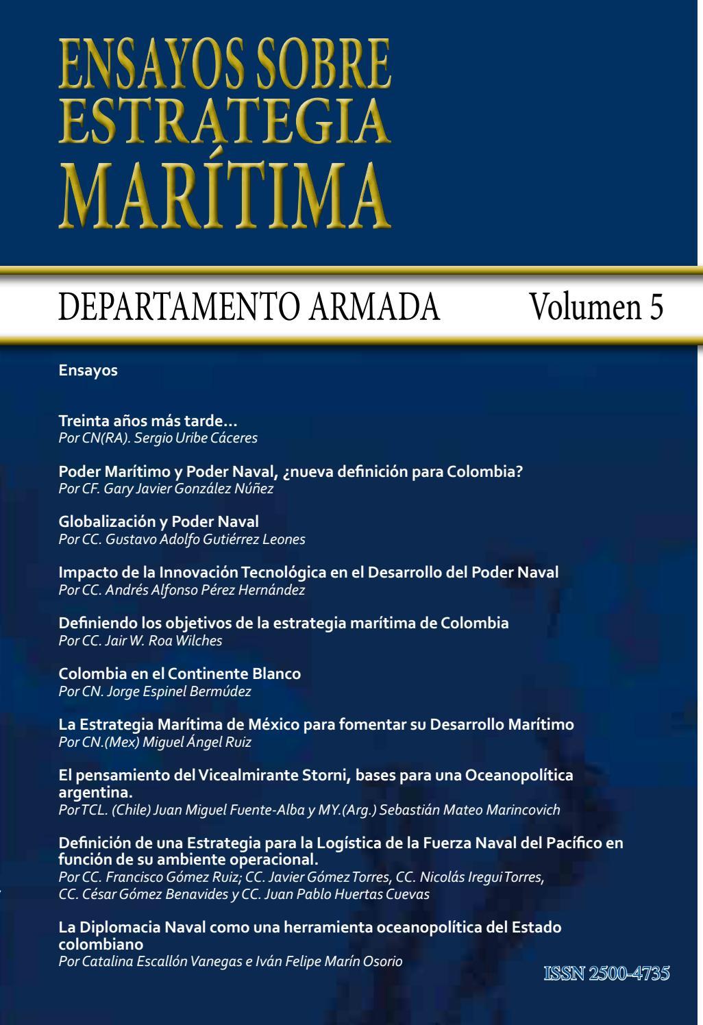 Ensayos sobre Estrategia Marítima - Volumen 5. by DEPARTAMENTO ...