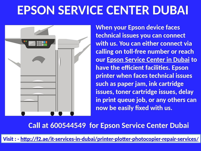 Call 600544549 for Epson Service Center Dubai, Repair and