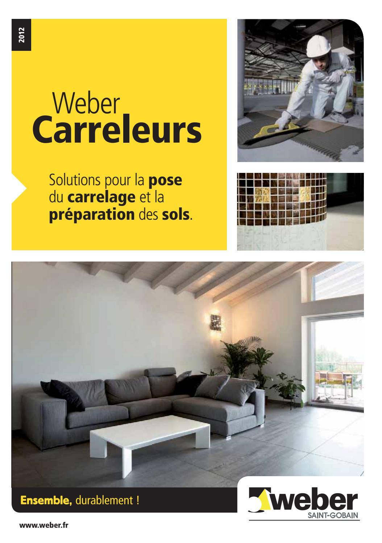 Carrelage Sur Plancher Chauffant Basse Temperature weber-20carreleur-202012bigmatfrance - issuu