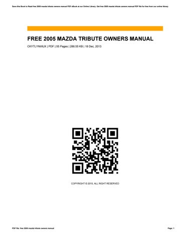 free 2005 mazda tribute owners manual by crypemail765 issuu rh issuu com 2005 Tribute Dorada