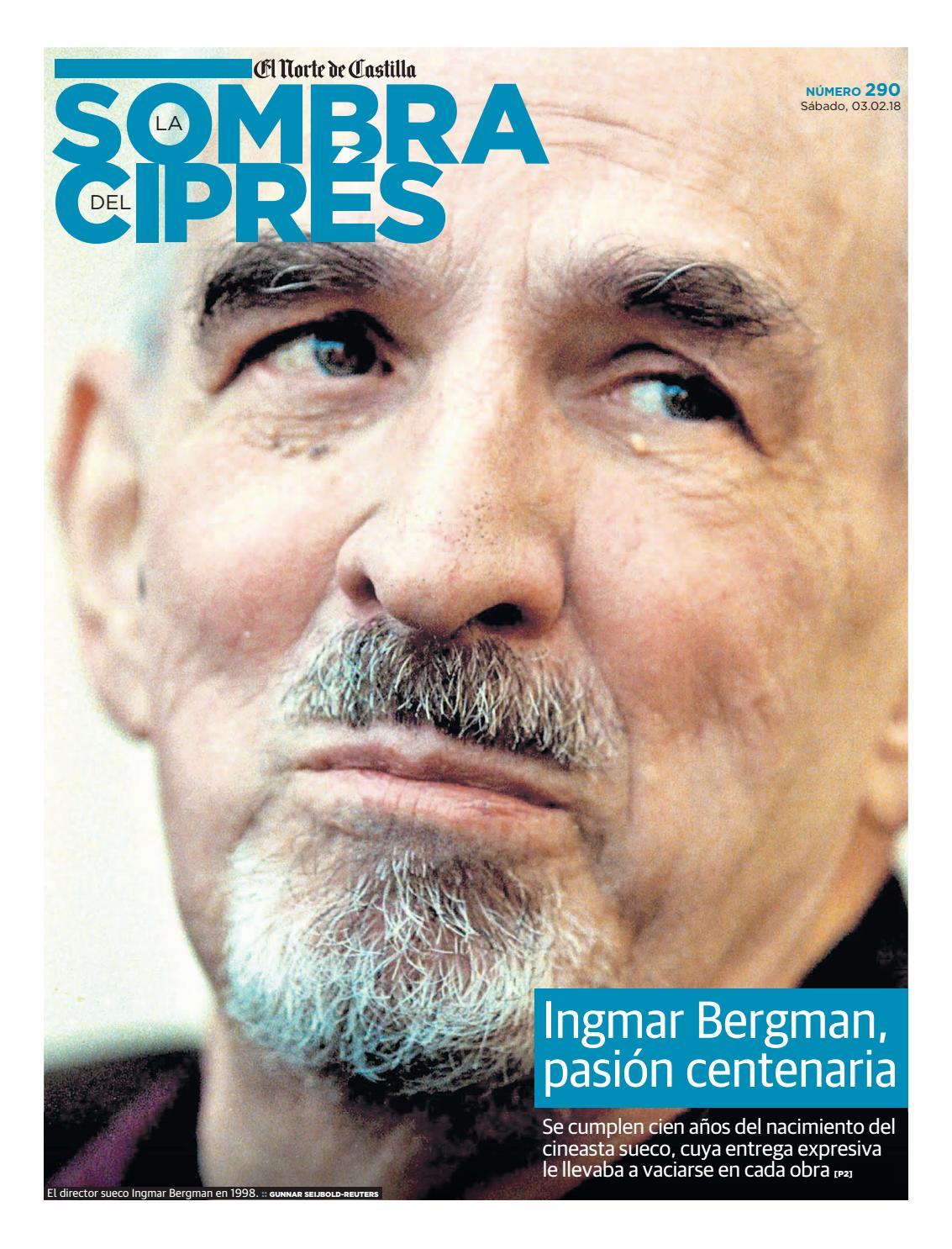 Ingmar Bergman, pasión centenaria by El Norte de Castilla - issuu