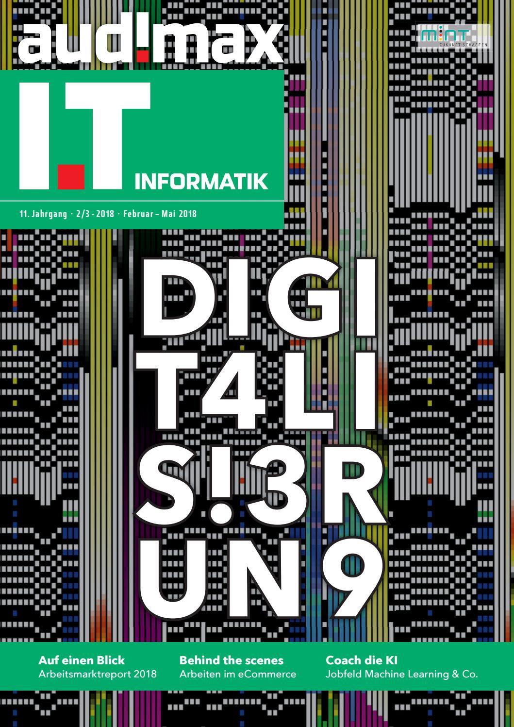 audimax I.T 2_3/2018 - Karrieremagazin für ITler by audimax MEDIEN - issuu