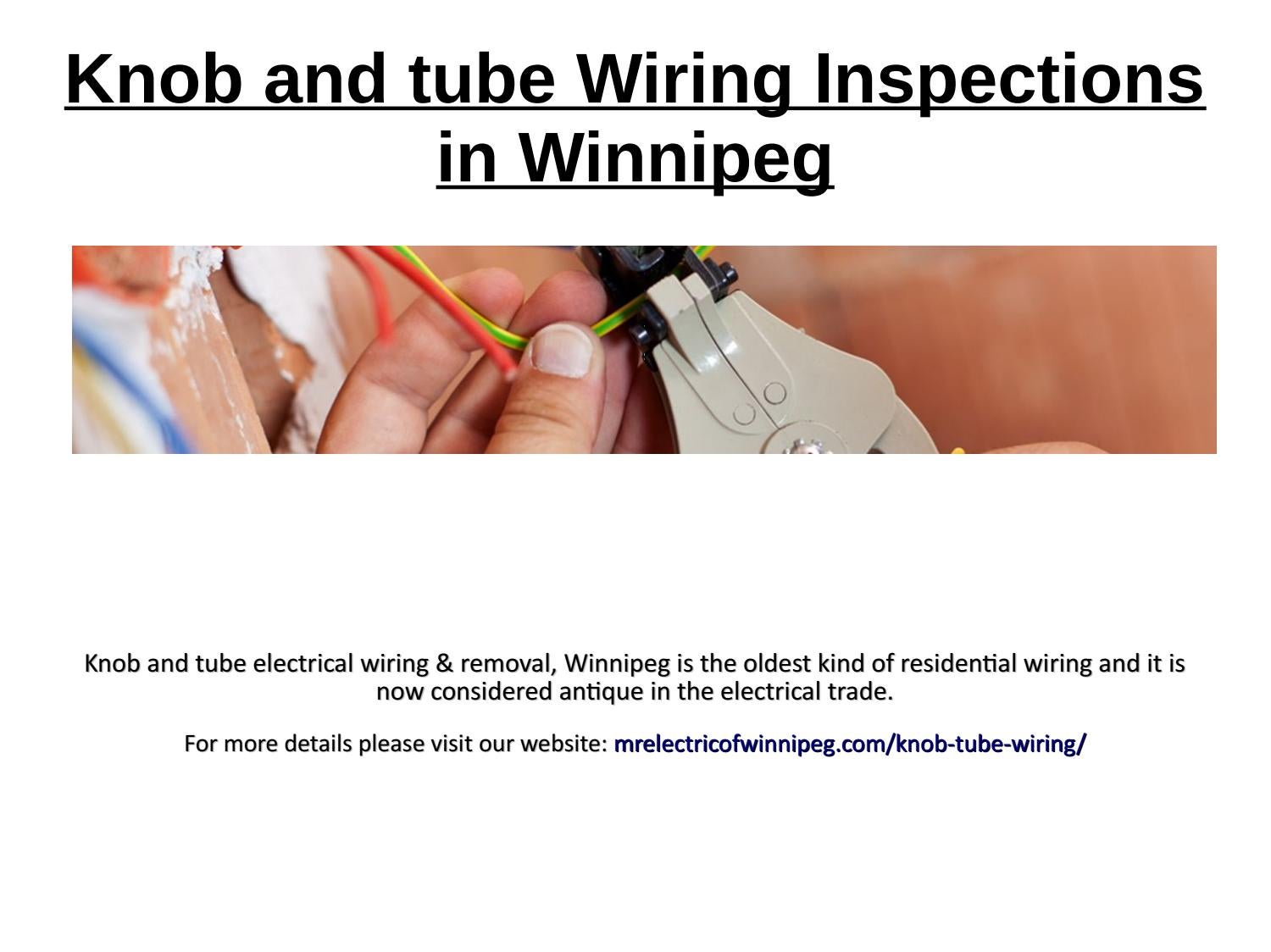 and tube Wiring Inspections in Winnipeg by mrelectric1 ... And Tube Wiring Winnipeg on tube assembly, tube fuses, tube terminals, tube dimensions,