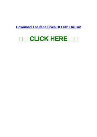 The Nine Lives Of Fritz The Cat By Symonehswlr Issuu
