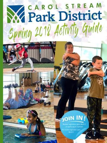 c810bf1299 Carol Stream Park District 2018 Spring Guide by Carol Stream Park ...