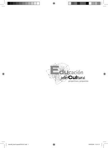 Educacion intercultural perspectivas y propuestas by Dulcecastro - issuu
