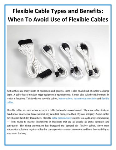 Flexible cable types and benefits when to avoid use of flexible ...