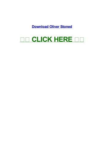 oliver stoned free movie