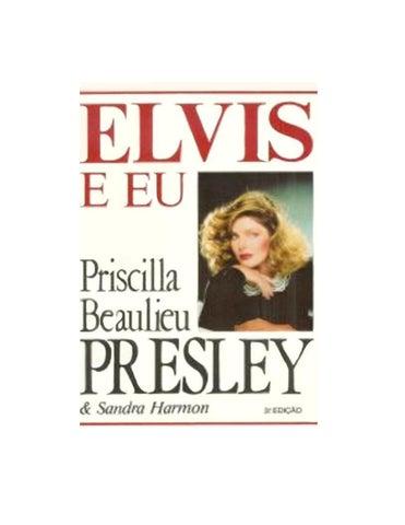 e74aea0e9 Elvis e Eu - Priscilla Beaulieu   Sandra Harmon elvis by gosto de ...