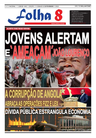 33764c0fa Jornal Folha 8 - Edição de 10/02/2018 by Jornal Folha 8 - issuu