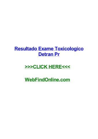 resultado exame toxicologico detran pr by ruthguxul issuuresultado exame toxicologico detran pr resultado exame toxicologico detran pr fernie quanto tempo de jejum para exame de sangue hormonal art