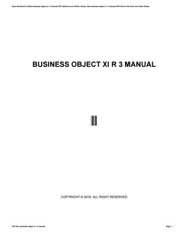 business object xi r 3 manual by farfurmail155 issuu rh issuu com