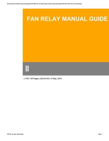 fan relay manual guide by mankyrecords53 issuu rh issuu com Box Type Relay Refrigeration Box Type Relay