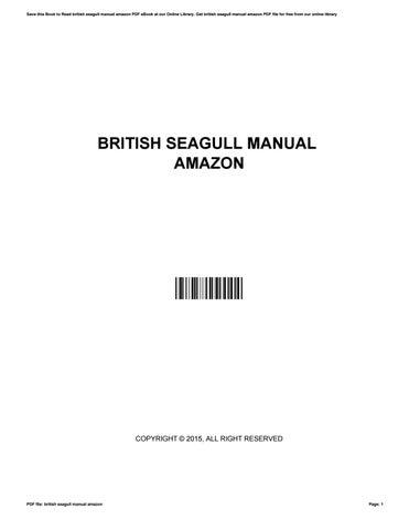 british seagull manual amazon by youzend853 issuu rh issuu com British Seagull Parts British Seagull Wanted