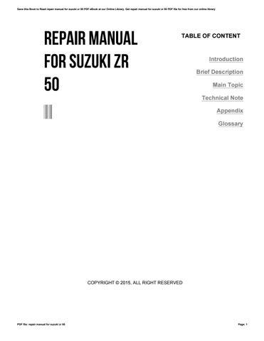 repair manual for suzuki zr 50 by i3210 issuu rh issuu com Suzuki GS850 1985 Suzuki ATV