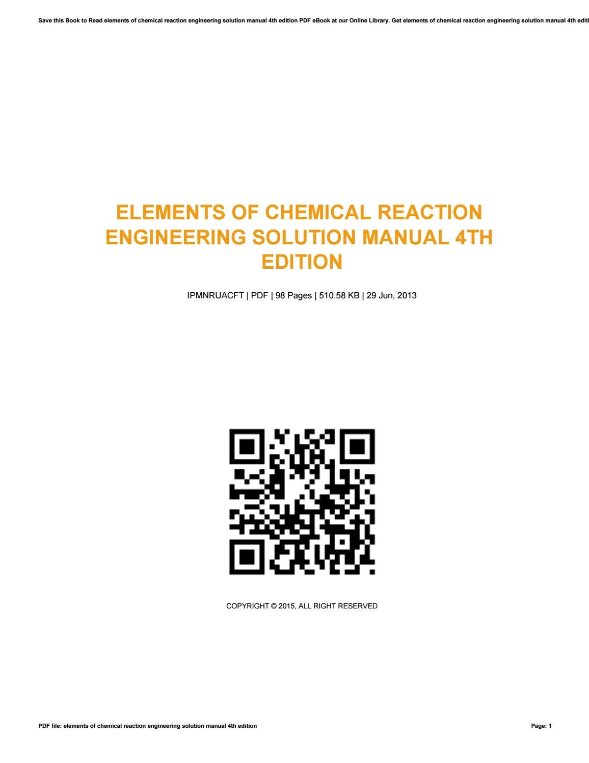 Elements of chemical reaction engineering solution manual 4th edition by  20boxme42 - issuu