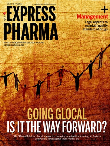 Express Pharma (Vol 13, No 7) February 1-15, 2018 by Indian Express