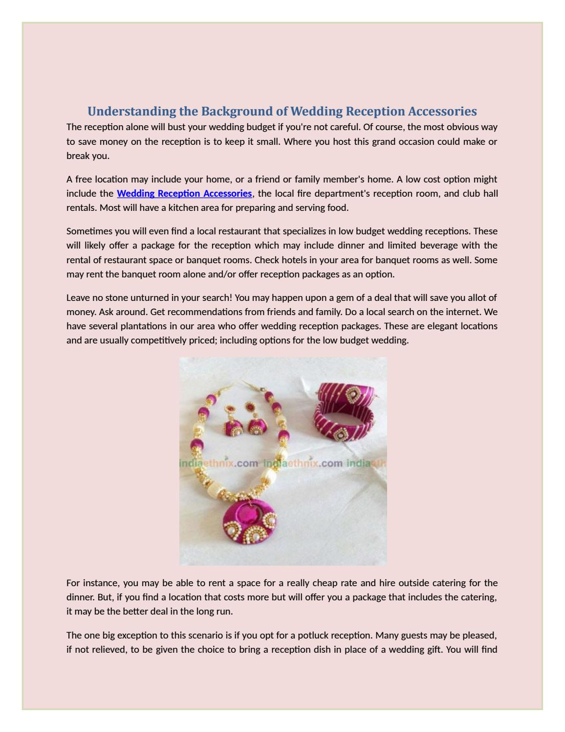 Understanding The Background Of Wedding Reception Accessories By