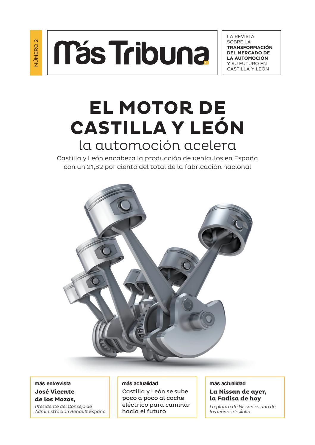 47b1e58e3 MAS TRIBUNA Nº2 - AUTOMOCION EN CASTILLA Y LEÓN by Tribuna Contenidos  Digitales - issuu