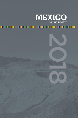 Mexico Mining Review 2018 By Mexico Business Publishing
