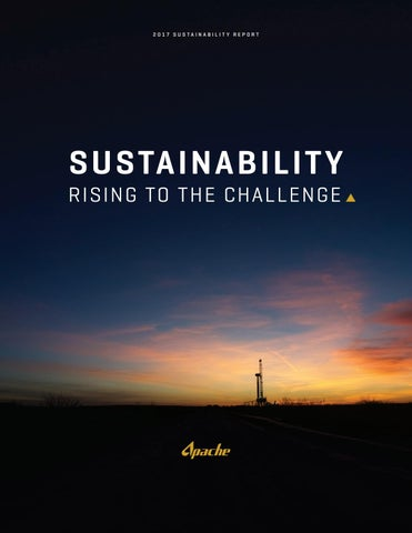 Apache Sustainability Report 2017 by Apache Corporation - issuu
