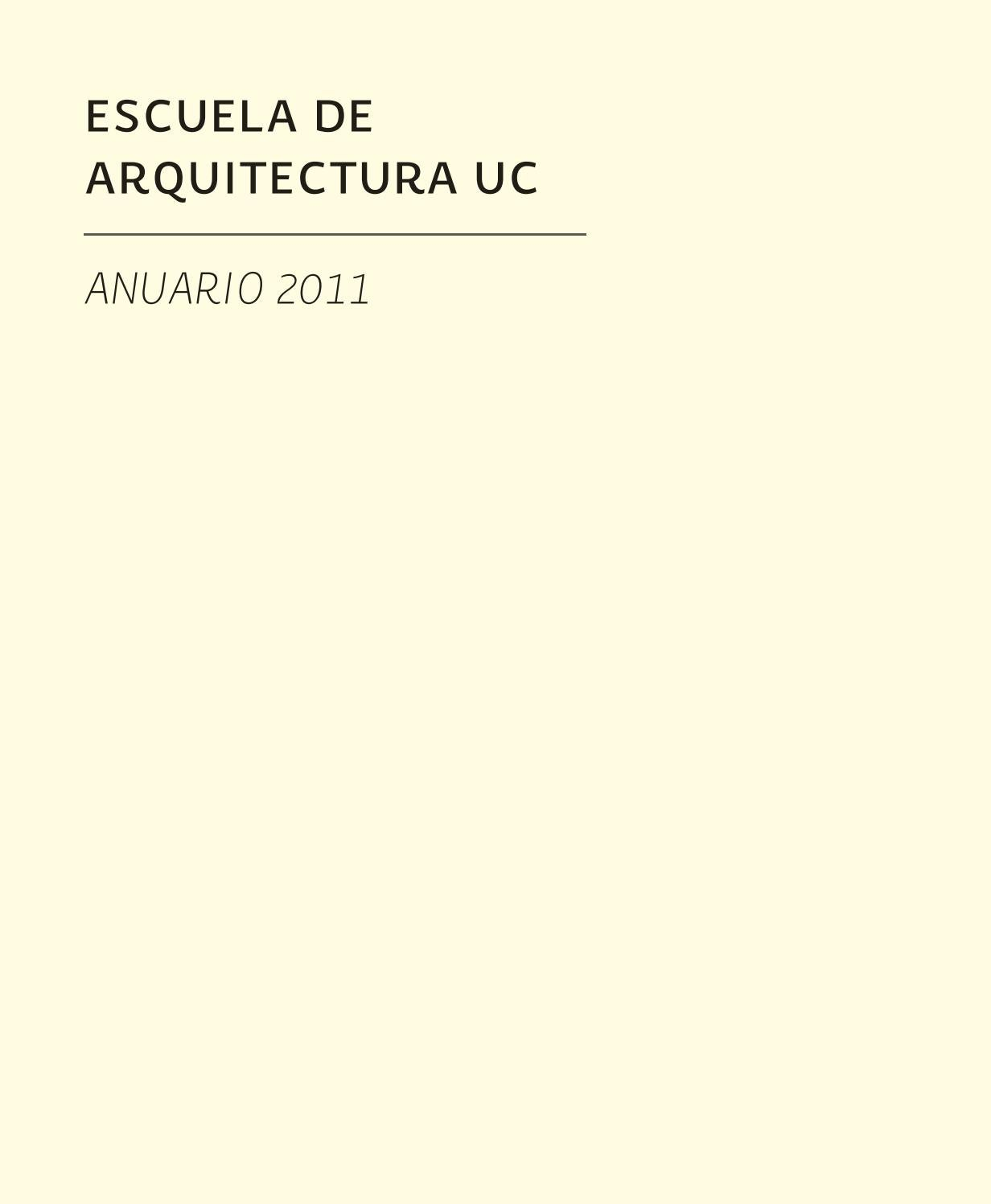 Anuario Arquitectura UC 2011 by Arquitectura UC - issuu