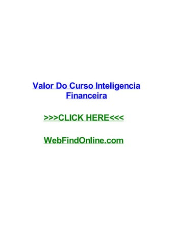 Valor do curso inteligencia financeira by briandzzs issuu page 1 fandeluxe Choice Image