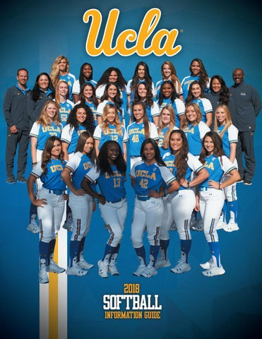 3a4a2962f 2018 UCLA Softball Information Guide by UCLA Athletics - issuu