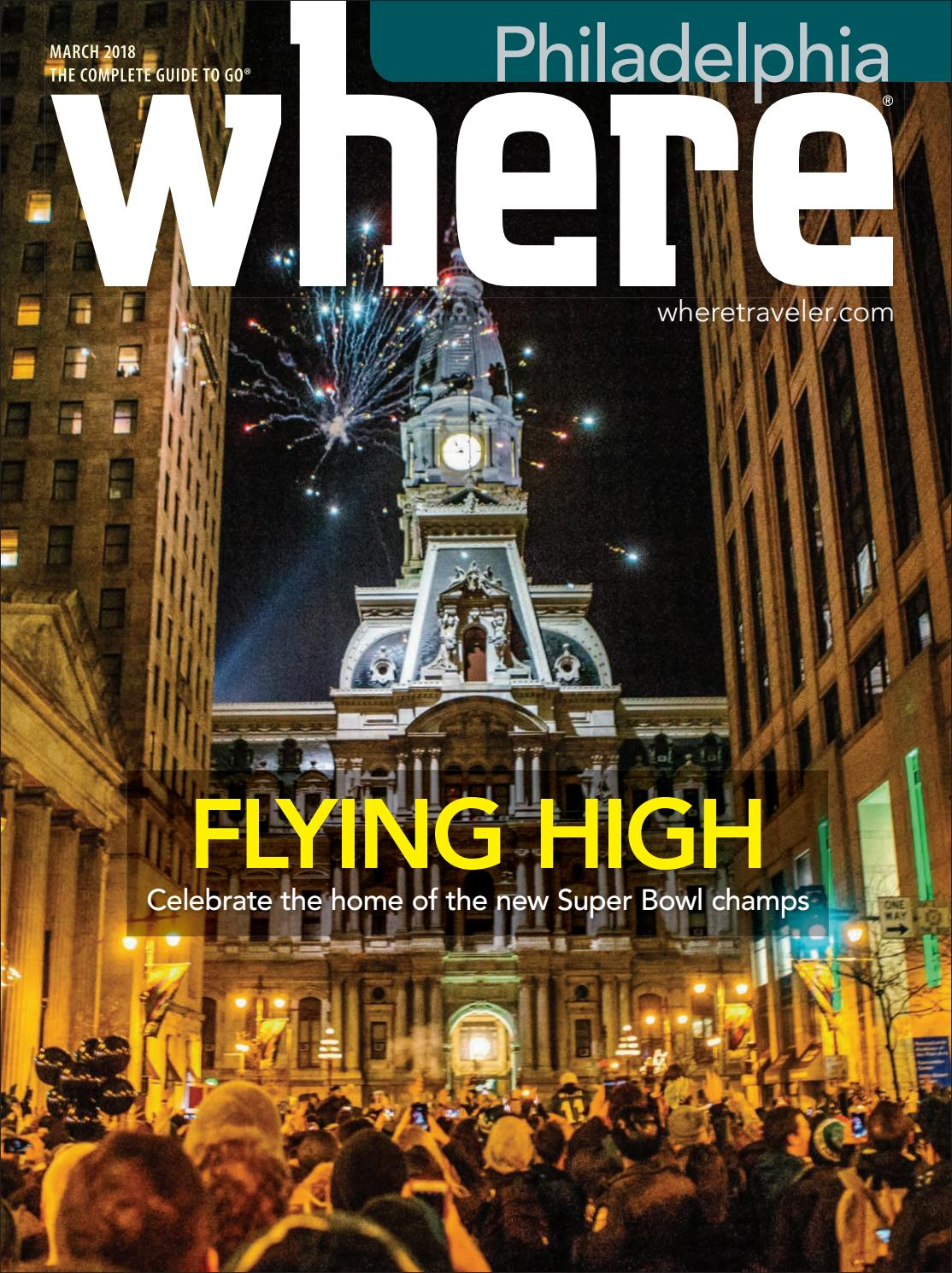 Where Magazine Philadelphia Mar 2018 by Morris Media Network