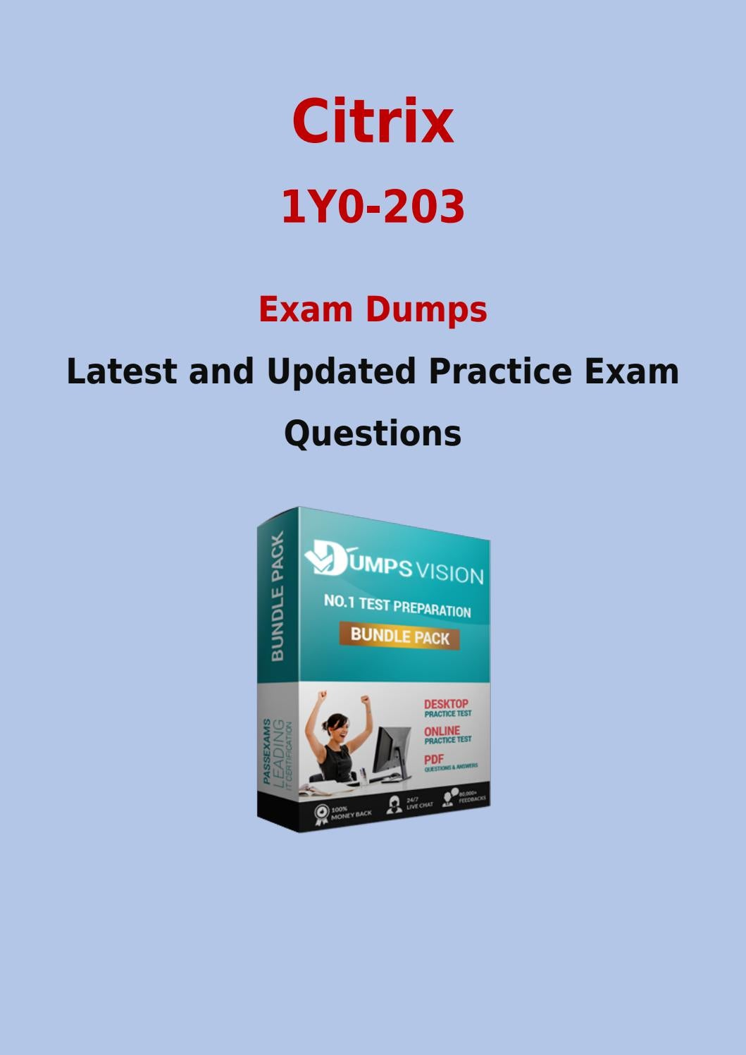 Citrix 1y0 203 Practice Exam Questions For Instant Success By Judith