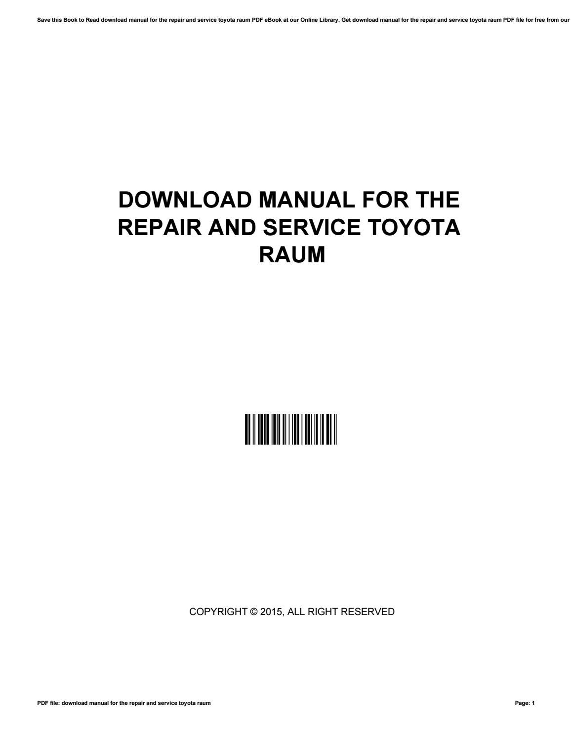 Download manual for the repair and service toyota raum by monadi718 - issuu