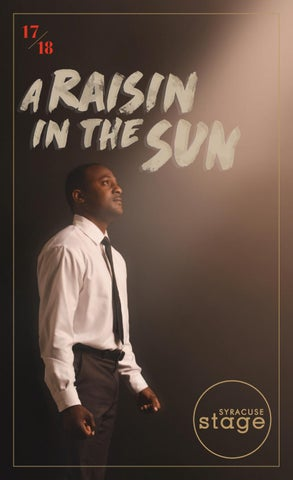 A Raisin In The Sun Program By Syracuse Stage Issuu