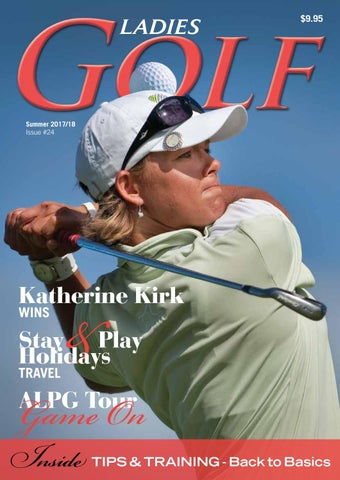 Ladies GOLF Summer Autumn 2017 18 Issue 24 by Ladies in SPORT ... 7dae1bdecafb