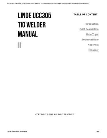 linde ucc305 tig welder manual by i361 issuu rh issuu com Linde Welder Parts Linde Welder TIG 250 HF