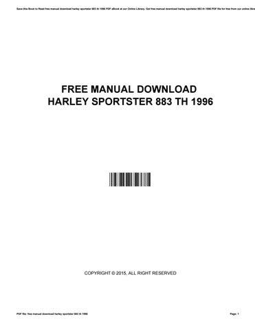 free manual download harley sportster 883 th 1996 by rkomo06 issuu rh issuu com Custom Harley Sportster 883 Harley-Davidson Sportster 883 Custom