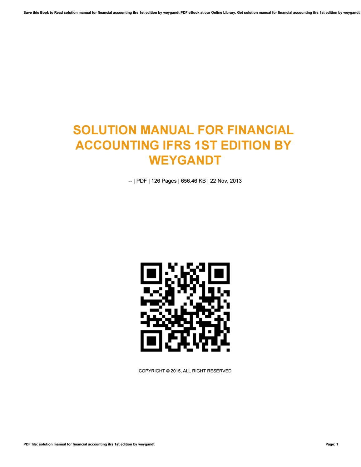 Solution manual for financial accounting ifrs 1st edition by weygandt by  gotimes20 - issuu