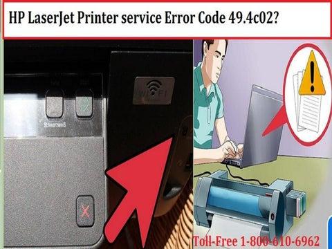 Hp laserjet printer service error code 49 4c02 or call 18002138289